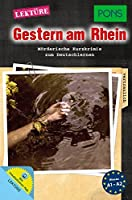 PONS Lektuere Gestern am Rhein: Moerderische Kurzkrimis zum Deutschlernen mit Vokabeltrainer-App
