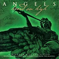 Angels Heard on High