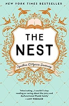 The Nest by [Sweeney, Cynthia D'Aprix]