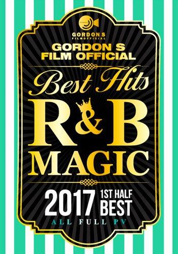 R&B Magic 2017 1st Half Best -...