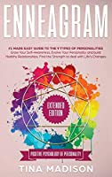 Enneagram: #1 Made Easy Guide to the 9 Type of Personalities. Grow Your Self-Awareness, Evolve Your Personality, and build Healthy Relationships. Find the Strength to deal with Life's Changes
