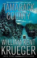 Tamarack County: A Novel (Cork O'Connor Mystery Series) by William Kent Krueger(2014-07-01)