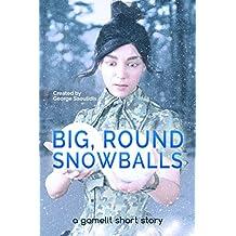 Big, Round Snowballs: A GameLit Story (Deimos Çelik)