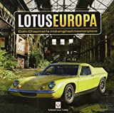 Lotus Europa: Colin Chapman's mid-engined masterpiece
