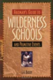 Aboman's Guide to Wilderness Schools and Primitive Events 画像