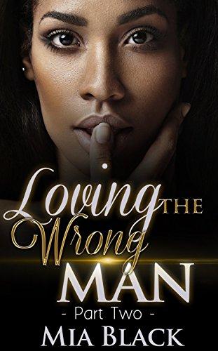 Download Loving The Wrong Man 2 (English Edition) B01CV0MIPQ