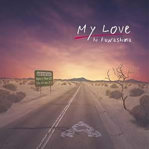 My Love(初回生産限定盤)(ラブワゴンストラップ付)