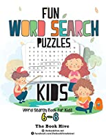 Fun Word Search Puzzles Kids: Word Search Books for Kids 6-8 (Everything kids logic puzzles word search, Brain games for clever kids puzzles to exercise your mind)