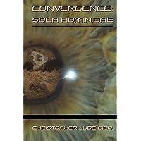 Convergence: Sola Hominidae