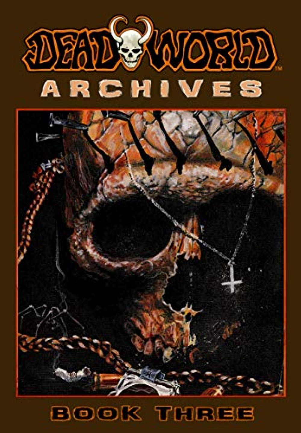 さまよう反動紀元前Deadworld Archives: Book Three (English Edition)