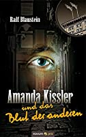 Amanda Kissler und das Blut der anderen