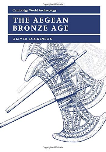 Download The Aegean Bronze Age (Cambridge World Archaeology) 0521456649