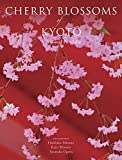英文版 京桜 - Cherry Blossoms of Kyoto: A Seasonal Portfolio