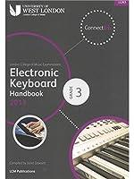 London College Of Music: Electronic Keyboard Handbook 2013 - Grade 3. For キーボード