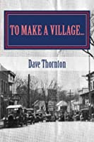 To Make a Village: The Founding of Cambridge, Ny