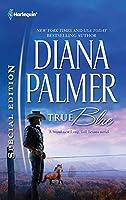 True Blue (Harlequin Special Edition: Long, Tall Texans)