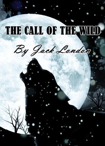 The Call of the Wild (Illustrated) (English Edition)