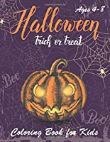 Halloween Coloring Book: Halloween Coloring Books for Kids   Halloween Designs Including Witches, Ghosts, Pumpkins, Haunted Houses, and More   Boys, Girls and Toddlers Ages 2-4, 4-8 (halloween kids, halloween tree)