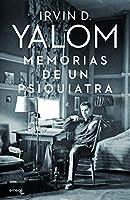 Memorias de un psiquiatra/ Becoming Myself: A Psychiatrist's Memoir