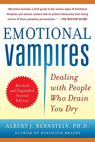 Download Emotional Vampires: Dealing with People Who Drain You Dry, Revised and Expanded 2nd Edition 0071790950