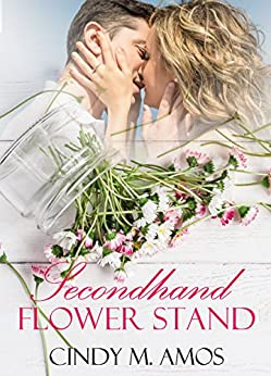 [Amos, Cindy M.]のSecondhand Flower Stand (English Edition)