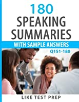 Speaking Summaries With Sample Answers Q151-180 (240 Speaking Summaries)