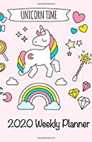 Unicorn Time 2020 Weekly Planner: Calendar, Notebook, and Planner (Unicorn Kids)