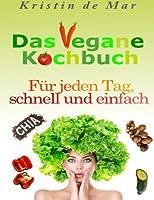 Das vegane Kochbuch: F?r jeden Tag schnell und einfach (German Edition) [並行輸入品]