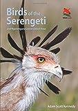 Birds of the Serengeti and Ngorongoro Conservation Area (Wil…