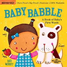 Indestructibles: Baby Babble: Chew Proof · Rip Proof · Nontoxic · 100% Washable (Book for Babies, Newborn Books, Safe to Chew)