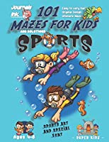 101 Mazes For Kids: SUPER KIDZ Book. Children -Ages 4-8 (US Edition). Cartoon Sports Scuba Diving Friends w custom art interior. 101 Puzzles w solutions -Easy to Very Hard learning levels -Unique challenges and ultimate mazes book for fun activity time! (Superkidz - Sports 101 Mazes for Kids)