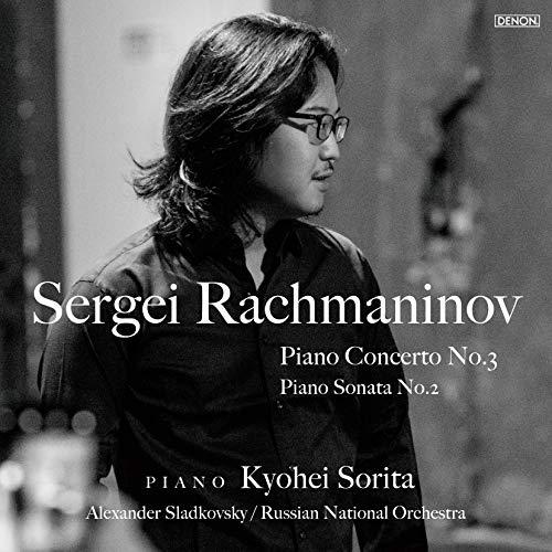 ラフマニノフ: ピアノ協奏曲第3番 / ピアノ・ソナタ第2番