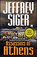Assassins of Athens (Chief Inspector Andreas Kaldis Series)