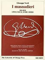 I Masnadieri: Opera Tragica in Quattro Atti Di (Works of Giuseppe Verdi, Series I: Operas)