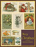 Merry Christmas: Ephemera Collection Colored Artwork Images Paper Pieces For Homemade Card And Scrapbook Journal Collector Vintage Purple Puce Cover