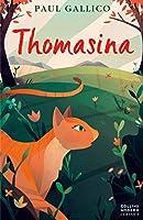 Thomasina (Collins Modern Classics)