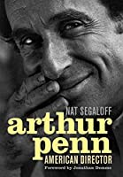 Arthur Penn: American Director (Screen Classics)