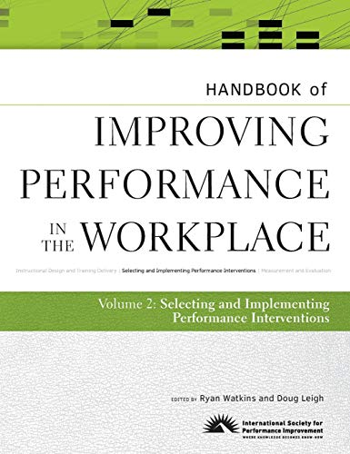 Download Handbook of Improving Performance in the Workplace, The Handbook of Selecting and Implementing Performance Interventions 0470190698