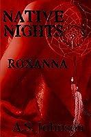 Native Nights Roxanna