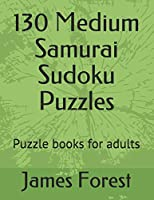 130 Medium Samurai Sudoku Puzzles: Puzzle books for adults (Sudoku Samurai Brain training)