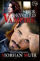 Her Devoted Vampire