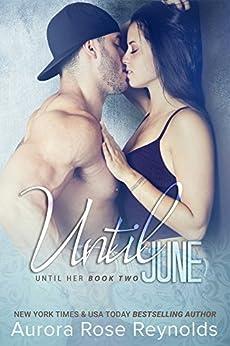 Until June (Until Her/him Book 3) by [Reynolds, Aurora Rose]