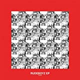 Rudeboyz EP