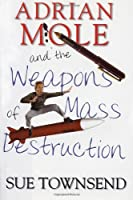 Adrian Mole and the Weapons of Mass Destruction (Adrian Mole Diaries)