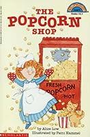 The Popcorn Shop (Hello Reader!, Level 3)