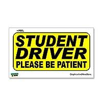 学生ドライバは、患者警告してください - ステッカーサイン