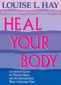 Heal Your Body by [Hay, Louise L.]
