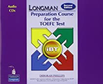 Longman Preparation Course for the TOEFL Test iBT, 2nd Edition