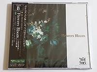 Flowers Bloom[TYPE B]