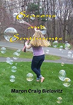 Seasons and Sentiments by [Craig Bielovitz, Maron]